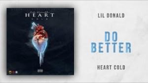 Lil Donald - Do Better